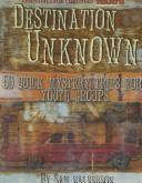 Cover of: Destination Unknown | Sam Halverson