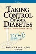 Cover of: Taking Control of Your Diabetes | Steven V. Edelman