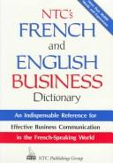 Cover of: Ntc's French and English Business Dictionary | Michel Marcheteau, Lionel Dahan, Charles Pelloux, Jean-Pierre Berman, Michel Savio