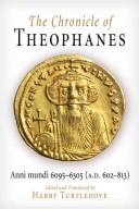 Cover of: The chronicle of Theophanes | Theophanes the Confessor