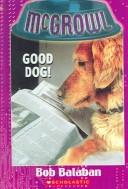 Cover of: Good Dog!