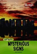 Cover of: Mysterious Signs (Out There) | John Townsend