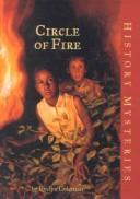 Cover of: Circle of Fire (American Girl History Mysteries)