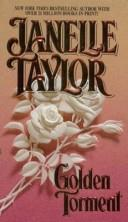 Cover of: Golden Torment | Janelle Taylor