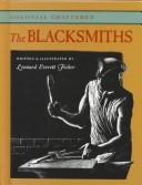 Cover of: The Blacksmiths (Colonial Craftsmen, Set 3)