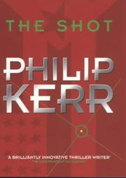 Cover of: The shot: a thriller