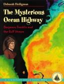 Cover of: The Mysterious Ocean Highway | Deborah Heiligman