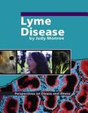 Cover of: Lyme Disease (Perspectives on Disease and Illness) |