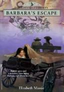Cover of: Barbara's Escape (Daughters of Liberty