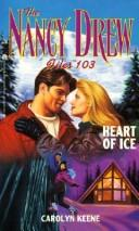 Heart of Ice (Nancy Drew Files #103)