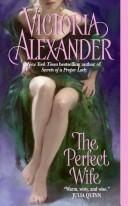 Cover of: The Perfect Wife |
