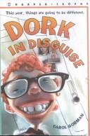 Cover of: Dork in Disguise
