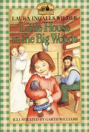 Little house in the big woods by Wilder, Laura Ingalls
