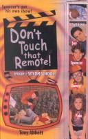 Cover of: Don't Touch That Remote!