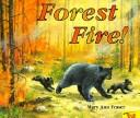 Cover of: Forest fire!