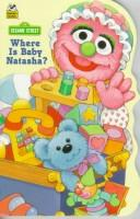 Cover of: Where is baby Natasha?