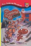 Cover of: The Gingerbread Kid Goes to School