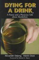 Cover of: Dying for a Drink | Alexander Dejong
