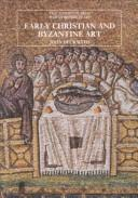 Cover of: Early Christian and Byzantine Art | John Beckwith