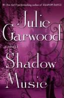 Shadow music by Julie Garwood