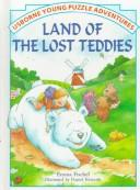 Land of the Lost Teddies by Emma Fischel