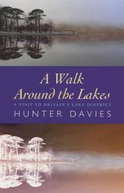 A walk around the Lakes by Hunter Davies