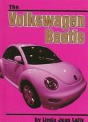 Cover of: The Volkswagen Beetle (On the Road) | Linda Jean Lally