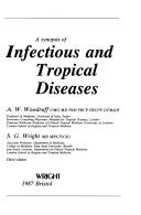 Cover of: A Synopsis of Infectious and Tropical Diseases | A. W. Woodruff