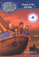 Cover of: Voyage of the Jaffa Wind (Secrets of Droon) | Tony Abbott