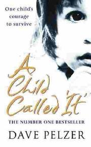 Cover of: A Child Called It by Dave Pelzer