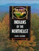 Indians of the Northeast (The First Americans)