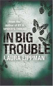 Cover of: In Big Trouble (A Tess Monaghan Investigation)