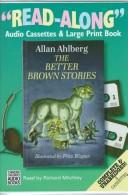 Cover of: The Better Brown Stories (Read-Along, Ra006)