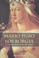 Cover of: Los Borgia (Planeta Internacional)