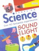 Cover of: Sound and Light (Hands-On Science) | Jack Challoner