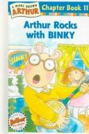 Arthur Rocks with Binky by Marc Tolon Brown
