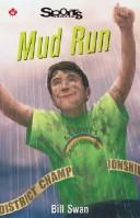Cover of: Mud Run (Sports Stories Series) | Bill Swan