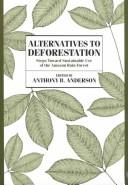 Cover of: Alternatives to deforestation |