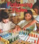 Cover of: Following Rules | Robin Nelson
