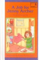 Cover of: A Job for Jenny Archer (Jenny Archer Chapter Book) | Ellen Conford