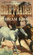 Cover of: High Prairie | Hiram King