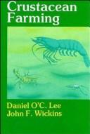 Crustacean Farming by D. O'C. Lee, J. F. Wickins