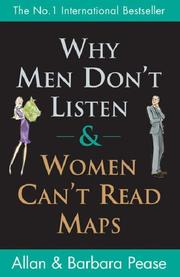 Cover of: Why Men Don't Listen and Women Can't Read Maps