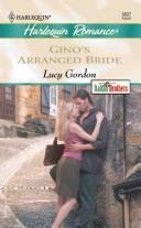Cover of: Gino's Arranged Bride: The Italian Brothers (Larger Print)
