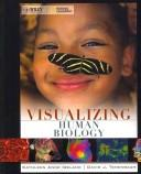Cover of: Visualizing Human Biology | Kathleen A. Ireland