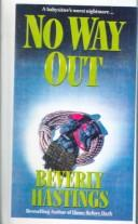Cover of: No Way Out | Beverly Hastings