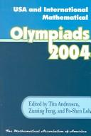 Cover of: USA and International Mathematical Olympiads, 2004