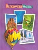 Cover of: Houghton Mifflin Science Discovery Works | William Badders, Lowell J. Bethel, Victoria Fu, Donald Peck, Carolyn Sumners, Catherine Valentino