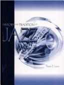 Cover of: History and tradition of jazz | Tom Larson