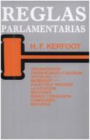 Cover of: Reglas Parlamentarias by H. F. Kerfoot